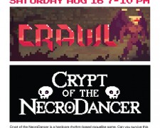Game Night 22- Crawl And NecroDancer 8/16/14